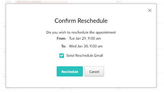 The confirm Reschedule message box with the Reschedule date and confirmation button.