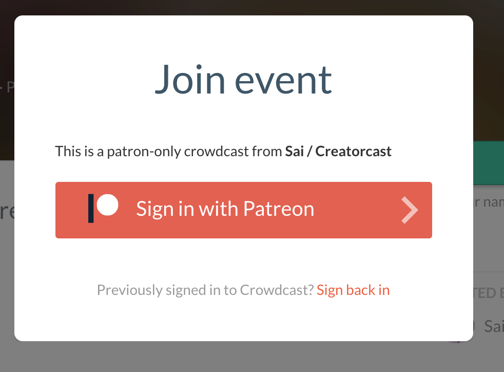 Screenshot of the attendee pop-up when they attempt to join a Patreon only crowdcast.