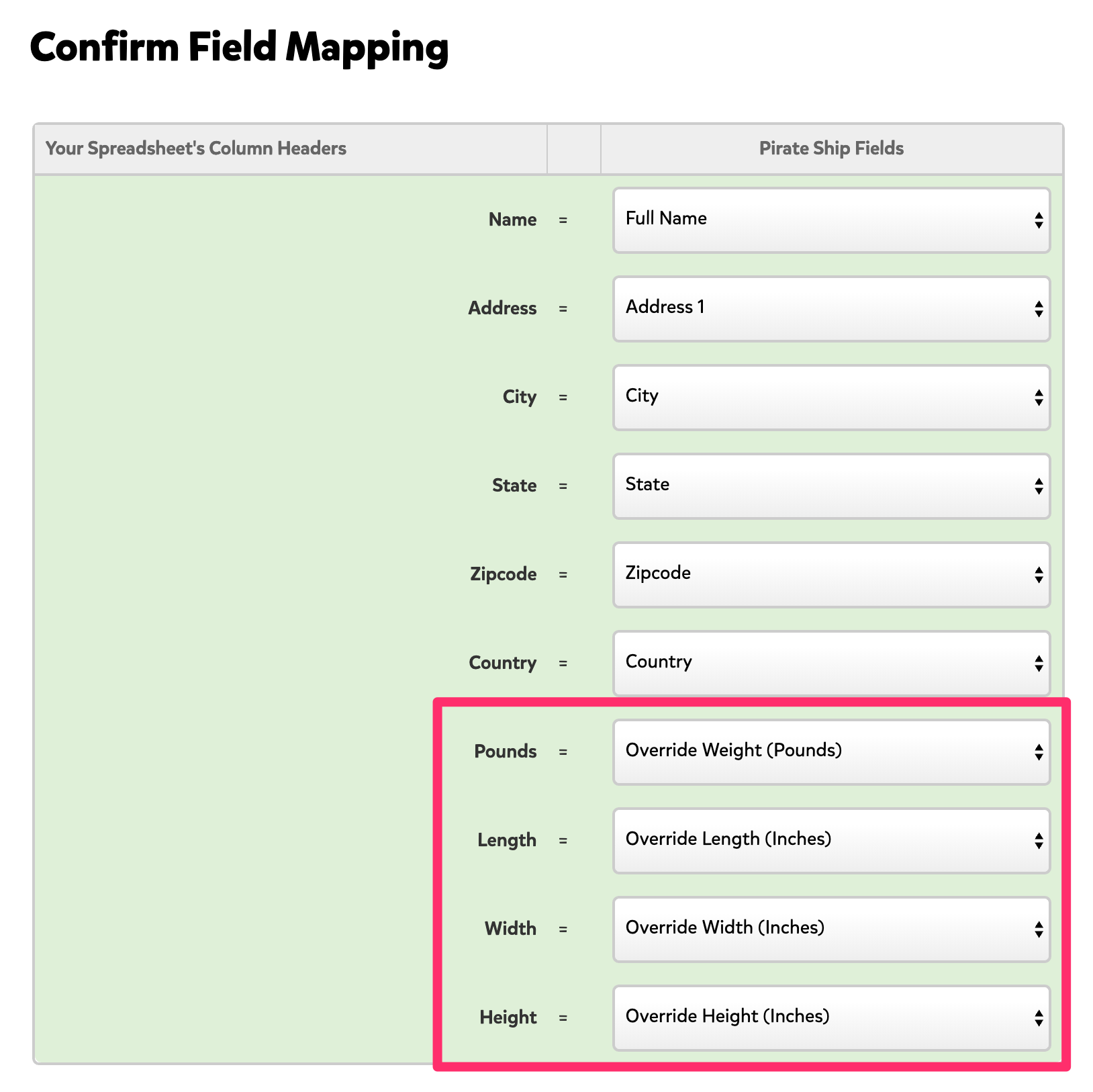 A screenshot showing the field mapping for the columns on your spreadsheet when you upload it to Pirate Ship. The mapping for 'pounds,' 'length,' 'width,' and 'height' are highlighted to bring attention to these fields.