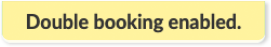 Double Booking confirmation message