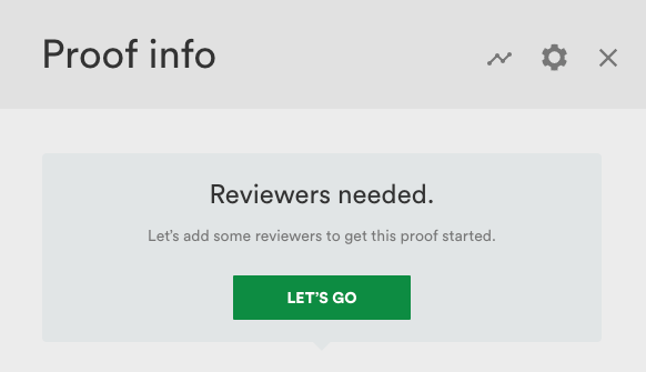 Proof info pane show reviewers are needed.