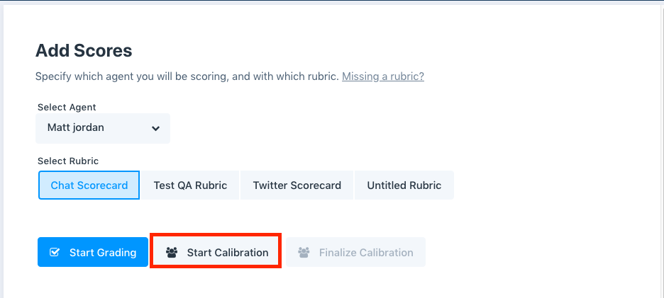 add scores and start grading or calibration