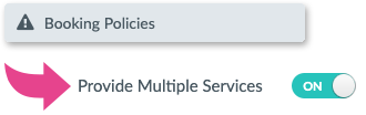Enabling Multiple Services under Booking Policies
