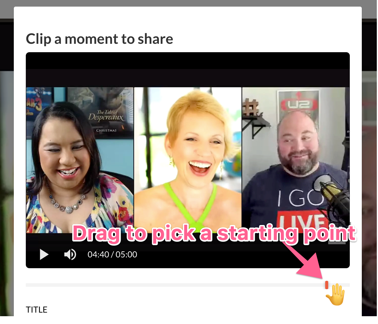 Screenshot of the click and drag function to pick your clip moment.