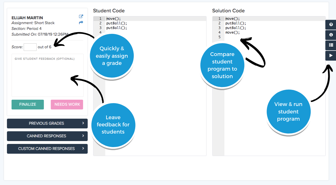 Fast Grade: quickly assign a grade, leave feedback, run student programs , compare code to solution