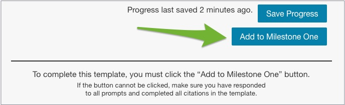 """An arrow pointing to """"Add to Milestone One"""" button."""