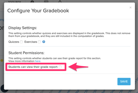Configure Gradebook settings to allow students to view Grade Report
