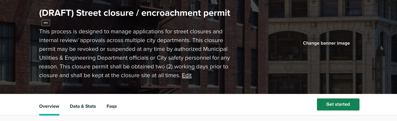 Street Closure/ encroachment permit overview description