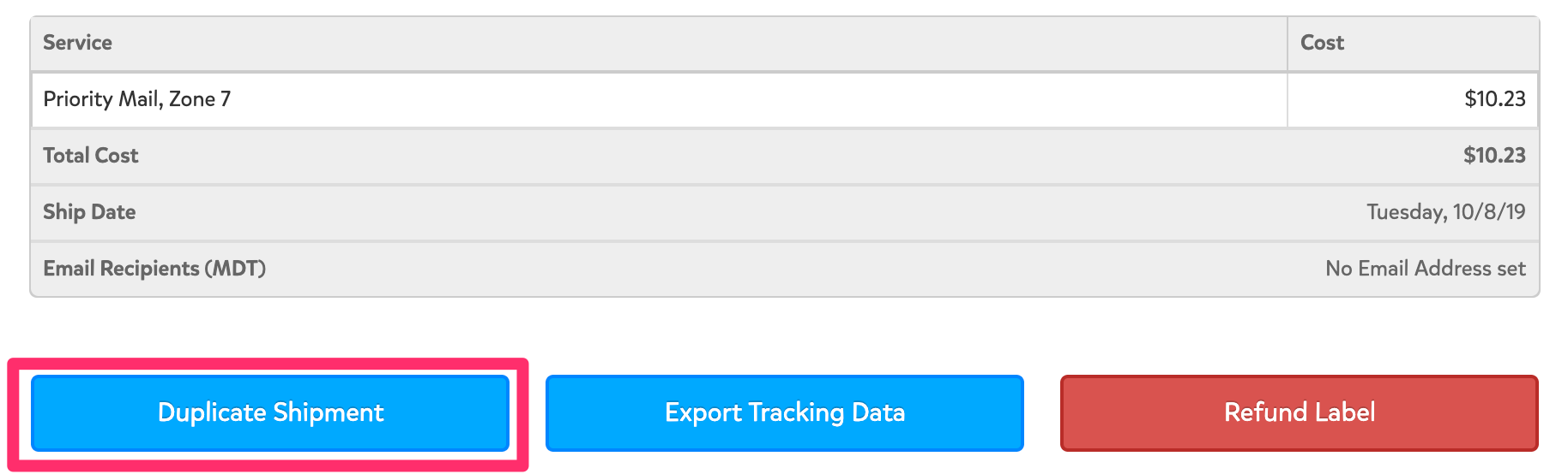 A screenshot showing the bottom of the Shipment Details page. Below where the shipment's service, cost, and ship date are displayed, the blue 'Duplicate Shipment' button is in the bottom left corner of the page.