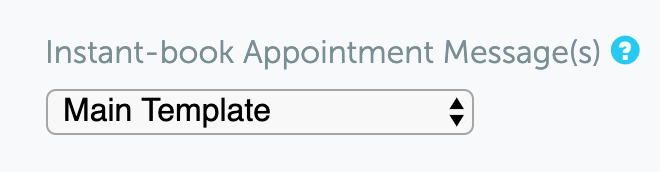 Instant-book Appointment Message(s)