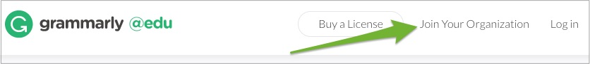 An arrow pointing to the Join Your Organization link in the upper right corner of the Grammarly home page.