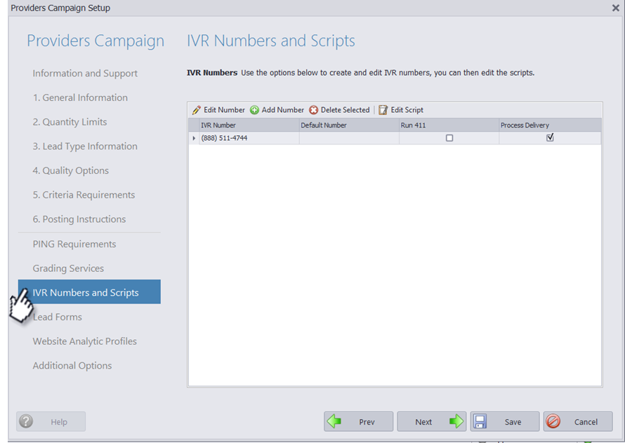Click on IVR Numbers and Scripts to View or Add Forms.