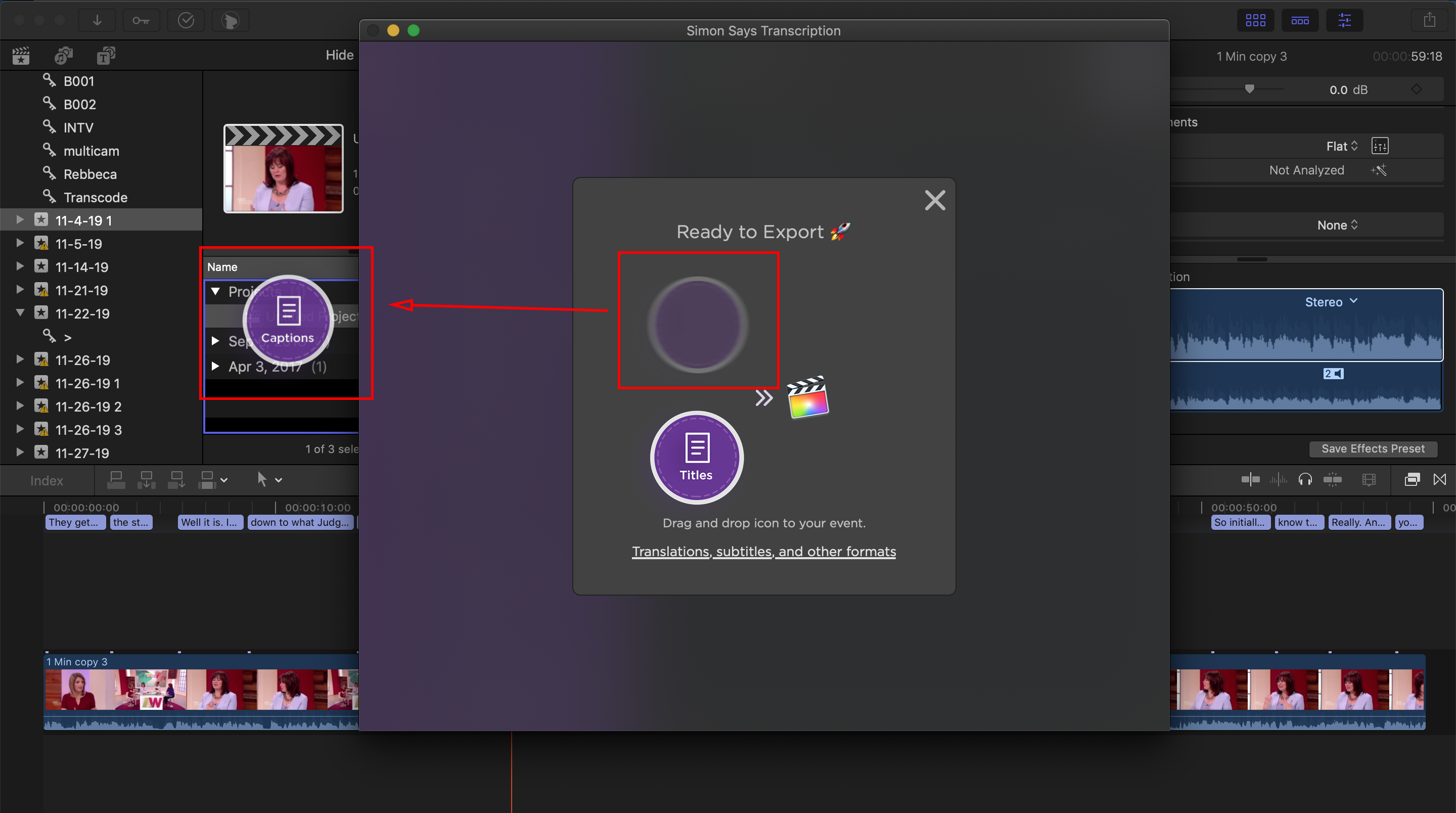 Then click export and drag the FCP Captions or FCP Titles icon back to your FCP Event