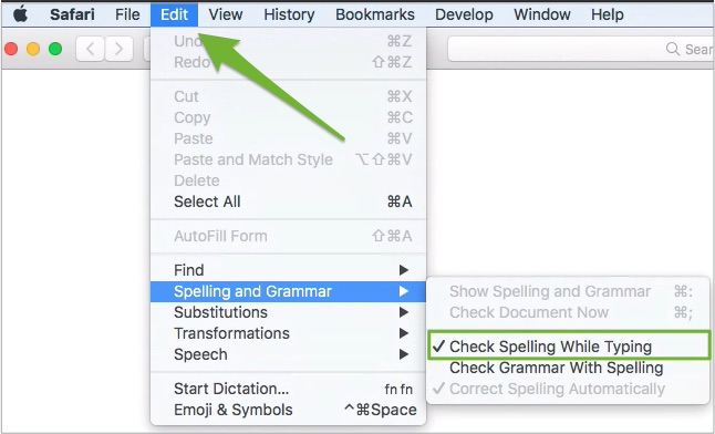 """An arrow pointing to the Edit drop-down menu in Safari, with """"Check Spelling While Typing"""" highlighted under the Spelling and Grammar option."""