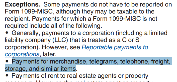 A screenshot showing IRS exceptions that notes that some payments don't need to be reported on form 1099-MISC, which includes payments for merchandise, telegrams, telephone, freight, storage and similar items.
