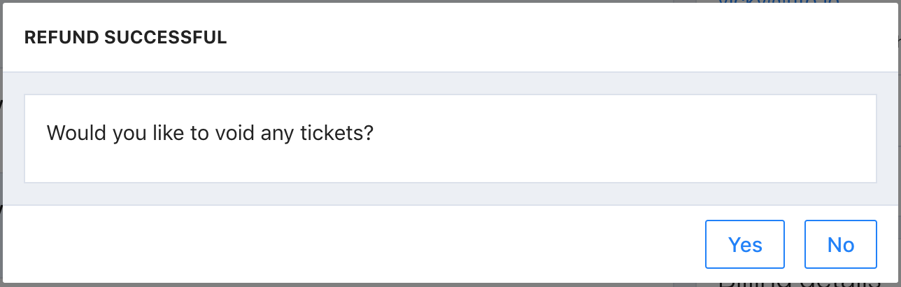 The Refund successful screen in Tito. The interface asks if the user would like to void any tickets.
