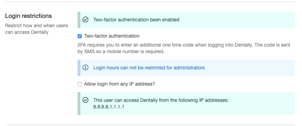 Dentally Login restrictions for user setup