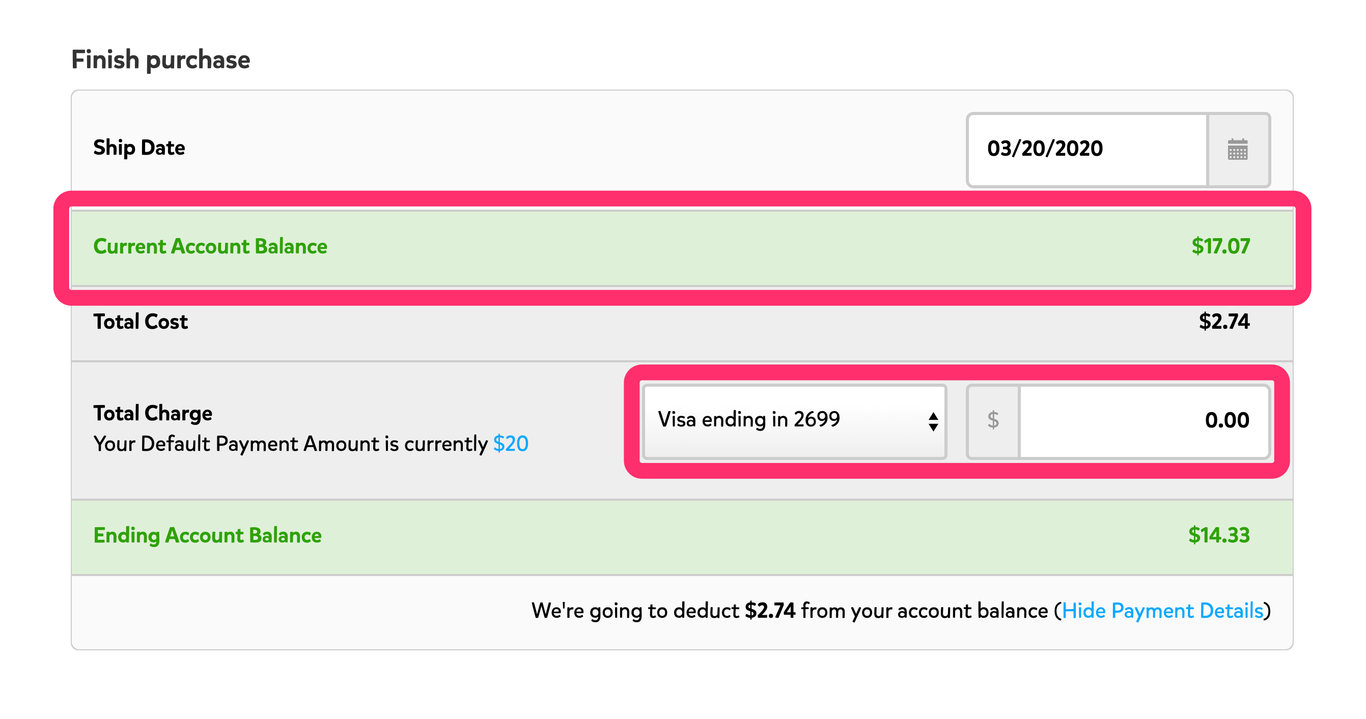 A screenshot of the 'Finish purchase' section. The line for 'Current Account Balance' is highlighted, and below that, the drop down menu showing the payment method, and the amount that will be charged to that payment method are shown. Since this screenshot shows an account balance that will cover the cost of the label, the total charge to the payment method will be $0.00.