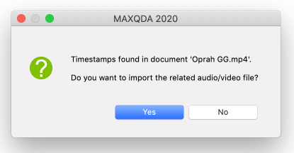 MAXQDA will then ask to import the media connected to your transcript