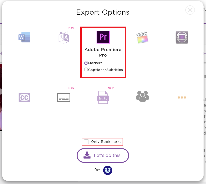 Choose you Adobe Premiere Pro export options and click Let's do this