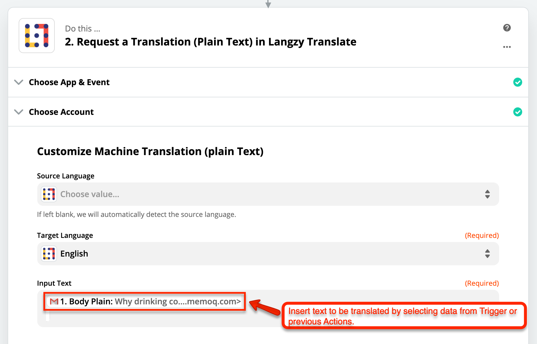 Configure your translation action: select the source language, target language, and the text to be translated. You can use data from Trigger or previous Actions.