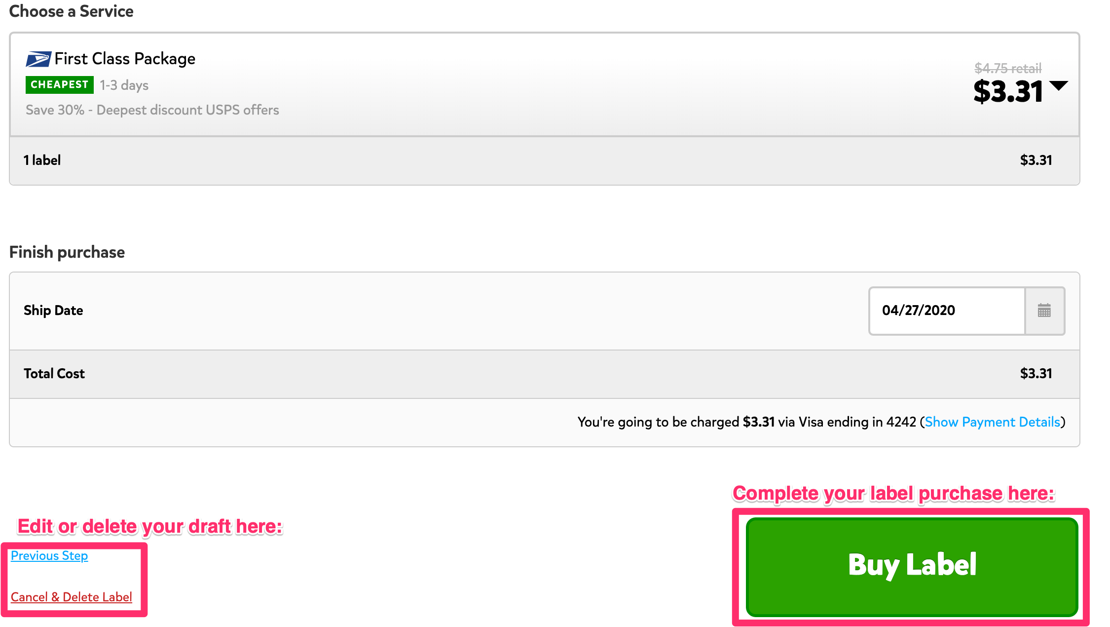 A screenshot showing the bottom of the page that appears when you click the blue 'Input Needed' button. Towards the left corner, there are options for 'Previous Step,' and 'Cancel and Delete Label.' Towards the bottom right corner, there's a green 'Buy Label' button that you can click to complete the purchase of this particular shipment.