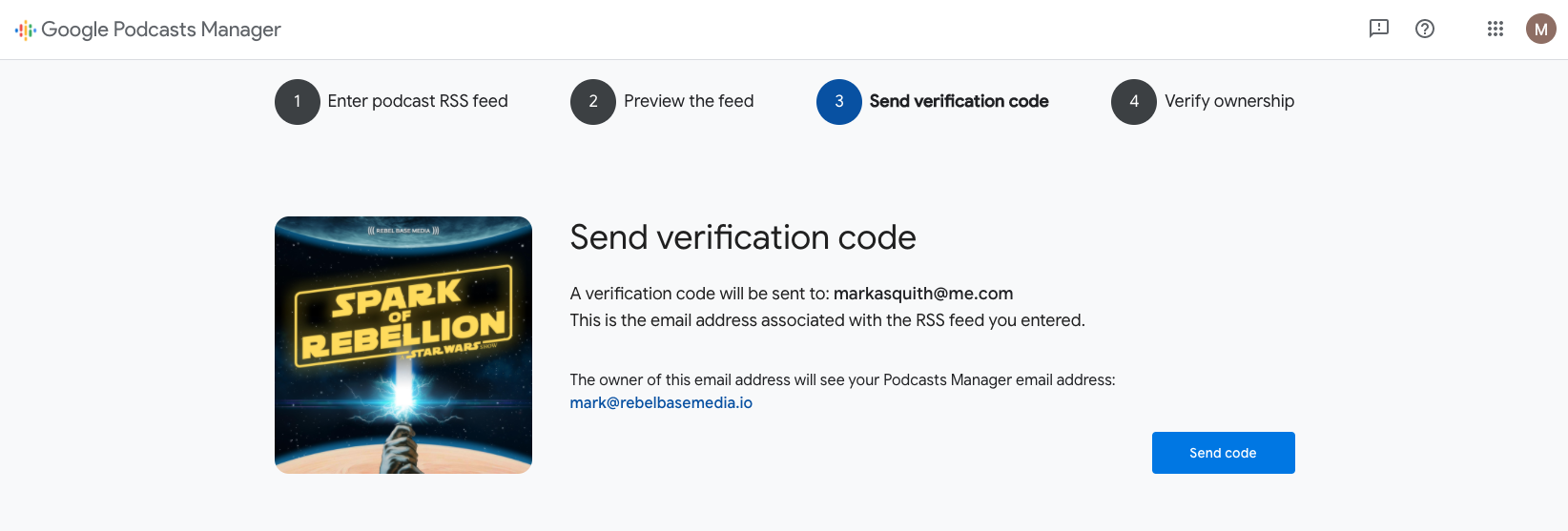 A screenshot of the 'send verification code' step of submitting a podcast to Google Podcasts Manager. In this example, Google is sending a verification code to the email address attached to Spark of Rebellion podcast.