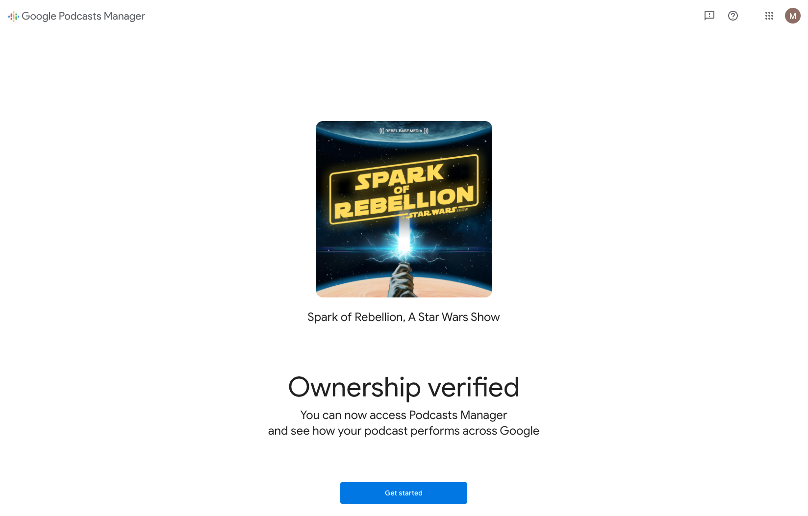 A screenshot showing the successful verification of Spark of Rebellion podcast in Google Podcasts Manager.