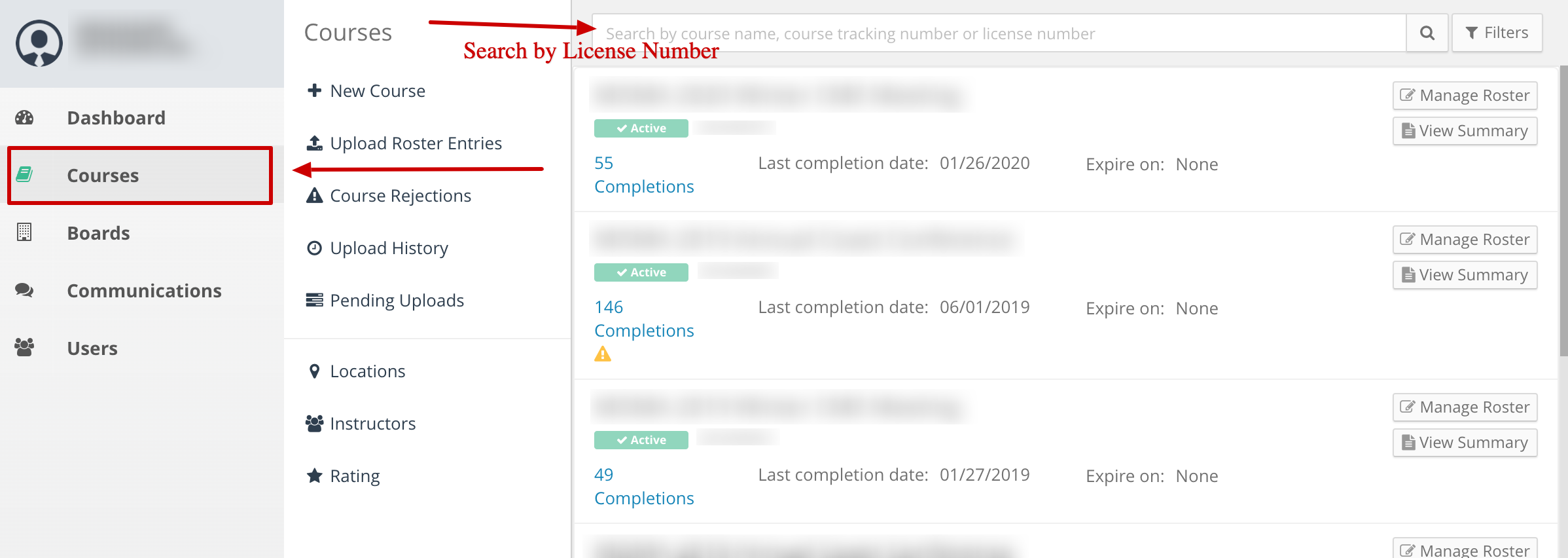 Screenshot of a provider account. An arrow points to the Courses link. Another arrow points to the search bar where you can search by license number.