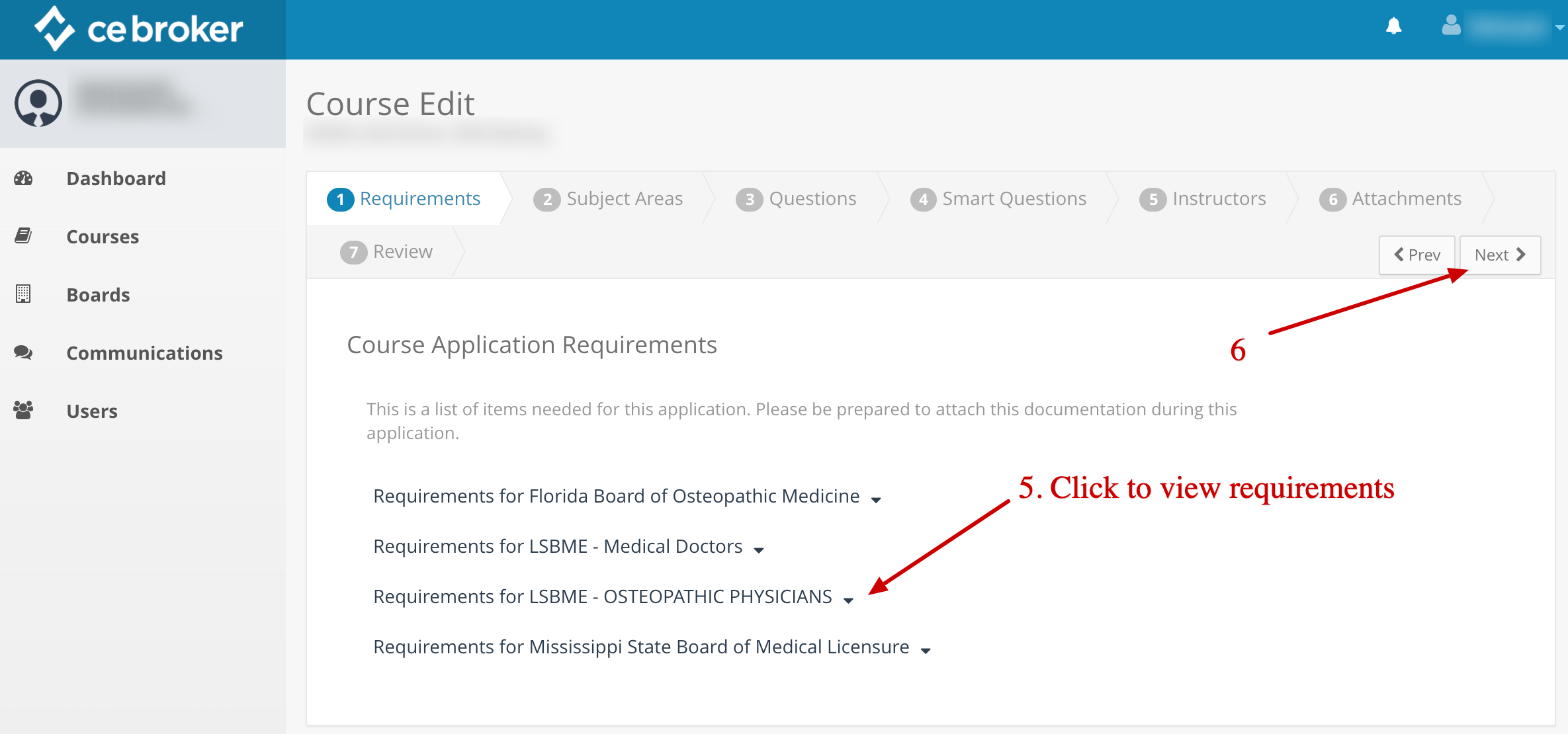 Screenshot of the course application form. An arrow points to a list of Boards that can be clicked to reveal requirements. Another arrow points to a button that says Next.