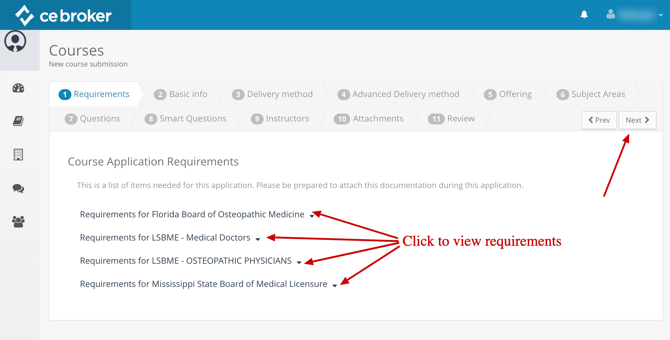 Screenshot of a course application. A set of arrows point to the list of Boards you are approved with. Click on any Board to view its requirements. Another arrow points to a button that says Next.