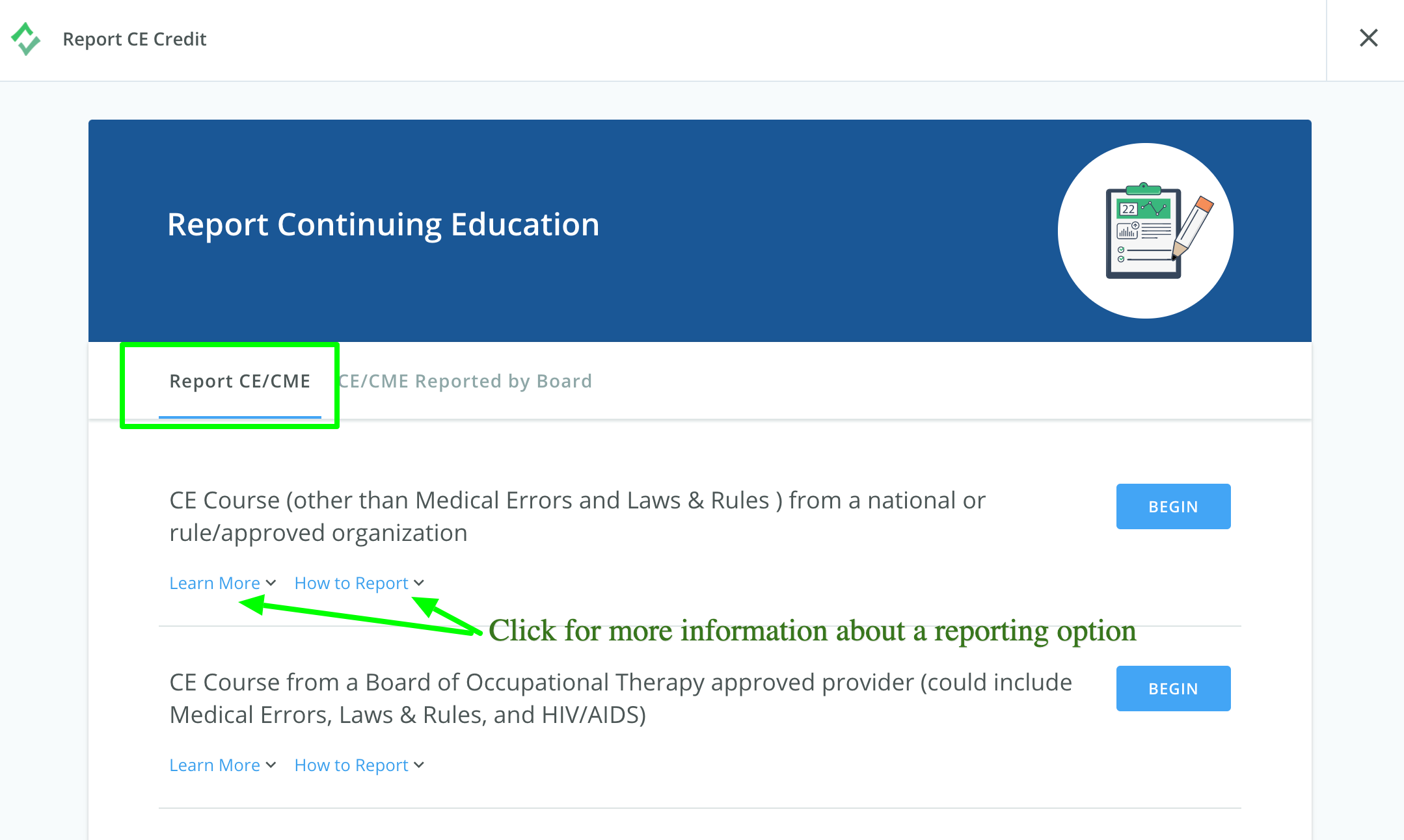 Screenshot of the Report Continuing Education page. Arrows point to the Learn More and How to Report links underneath a reporting option.