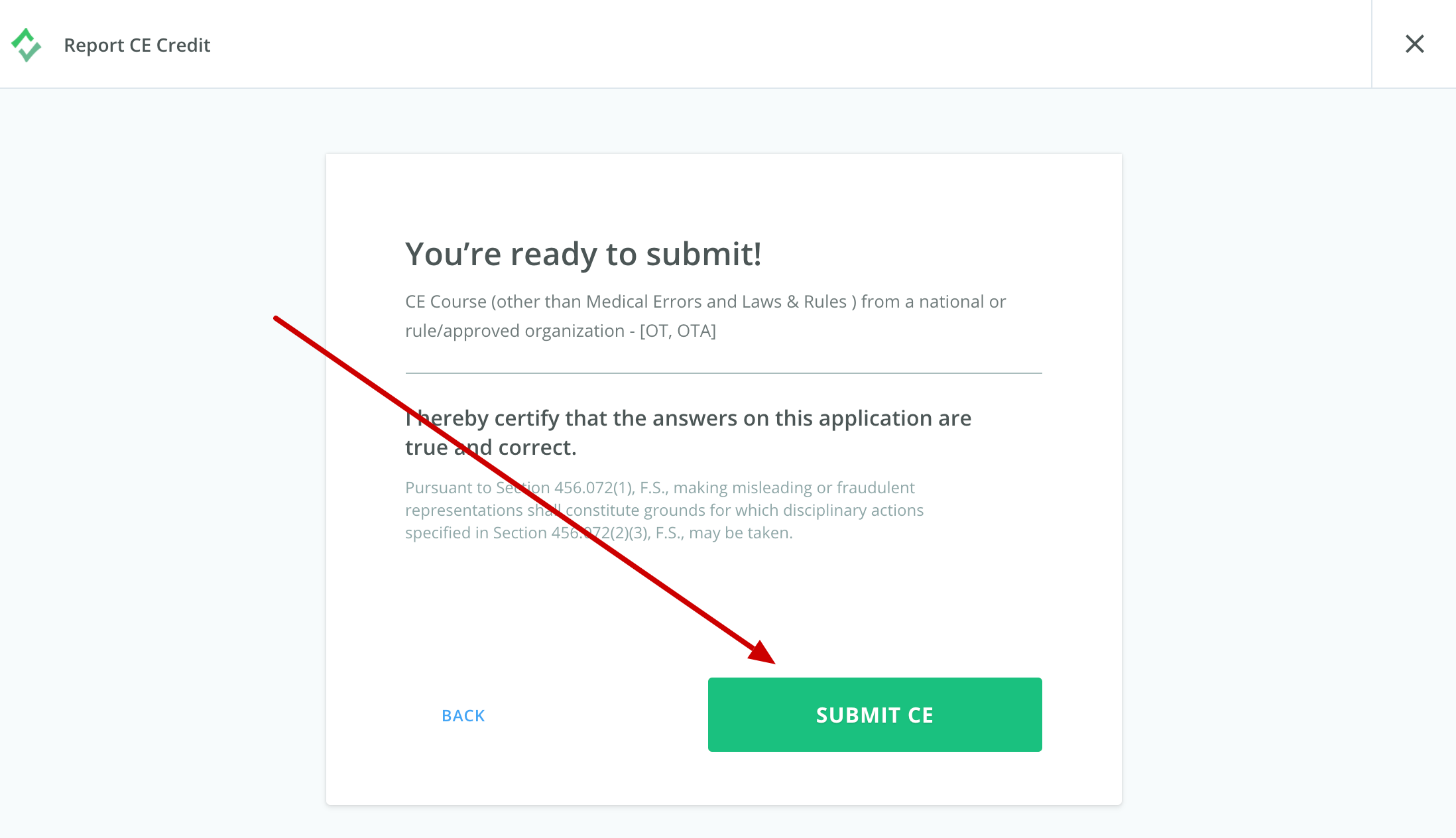 Screenshot of the final step in the reporting process. An arrow points to a button that says Submit CE.