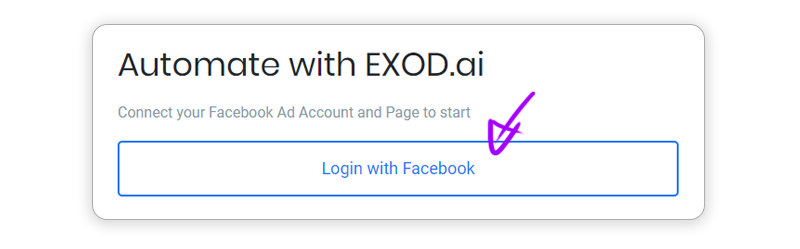 Login into EXOD.ai Facebook Ad Automation platform using Facebook