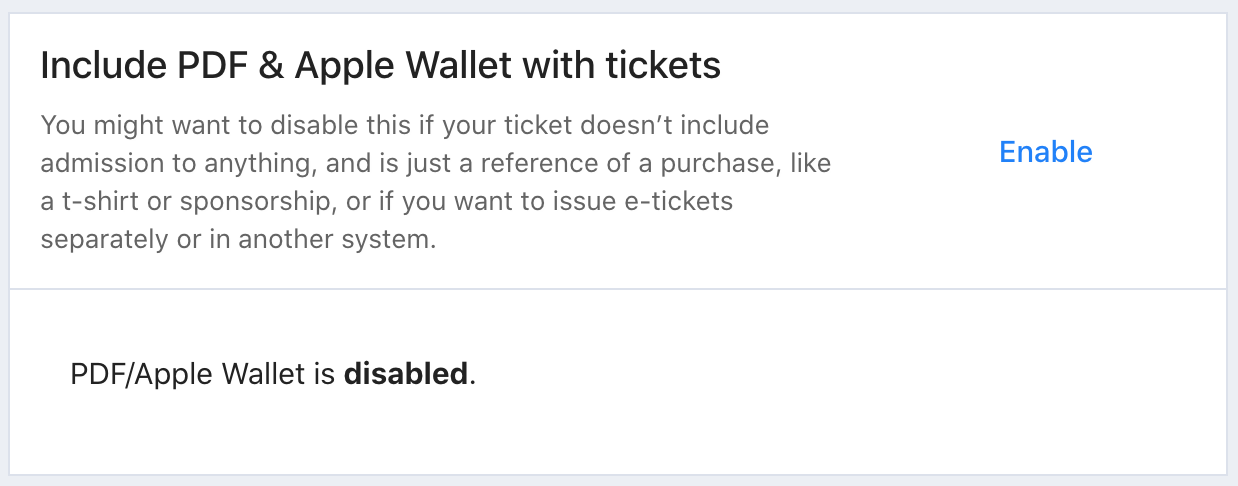 The Include PDF & Apple Wallet with tickets section in Tito. PDF/Apple Wallet is disabled. There is a button to Enable it.