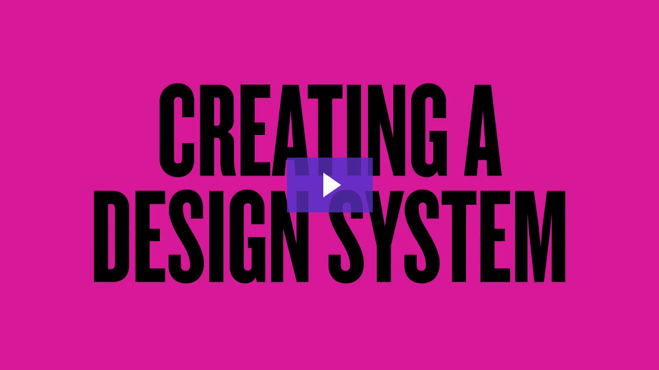 Creating a Design System video link