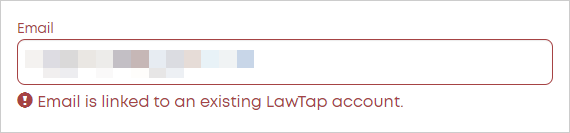 Email is linked to an existing LawTap account error