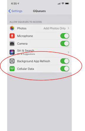Confirm the GQueues app is set to use cellular data and background app refresh is on