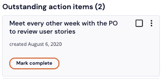 a view of what a saved action item looks like. There are three dots on the right to click for edits.