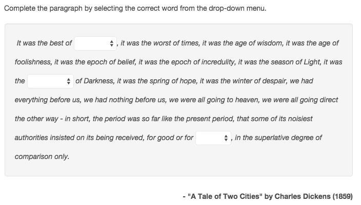 Cloze drop down question example.
