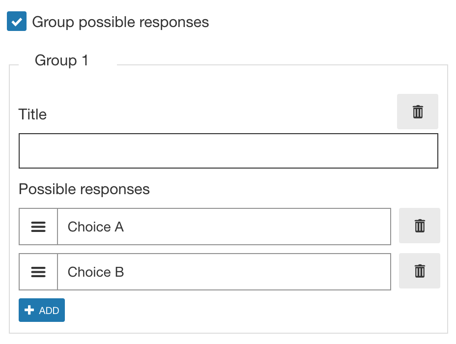 Adding Groups and Possible Responses