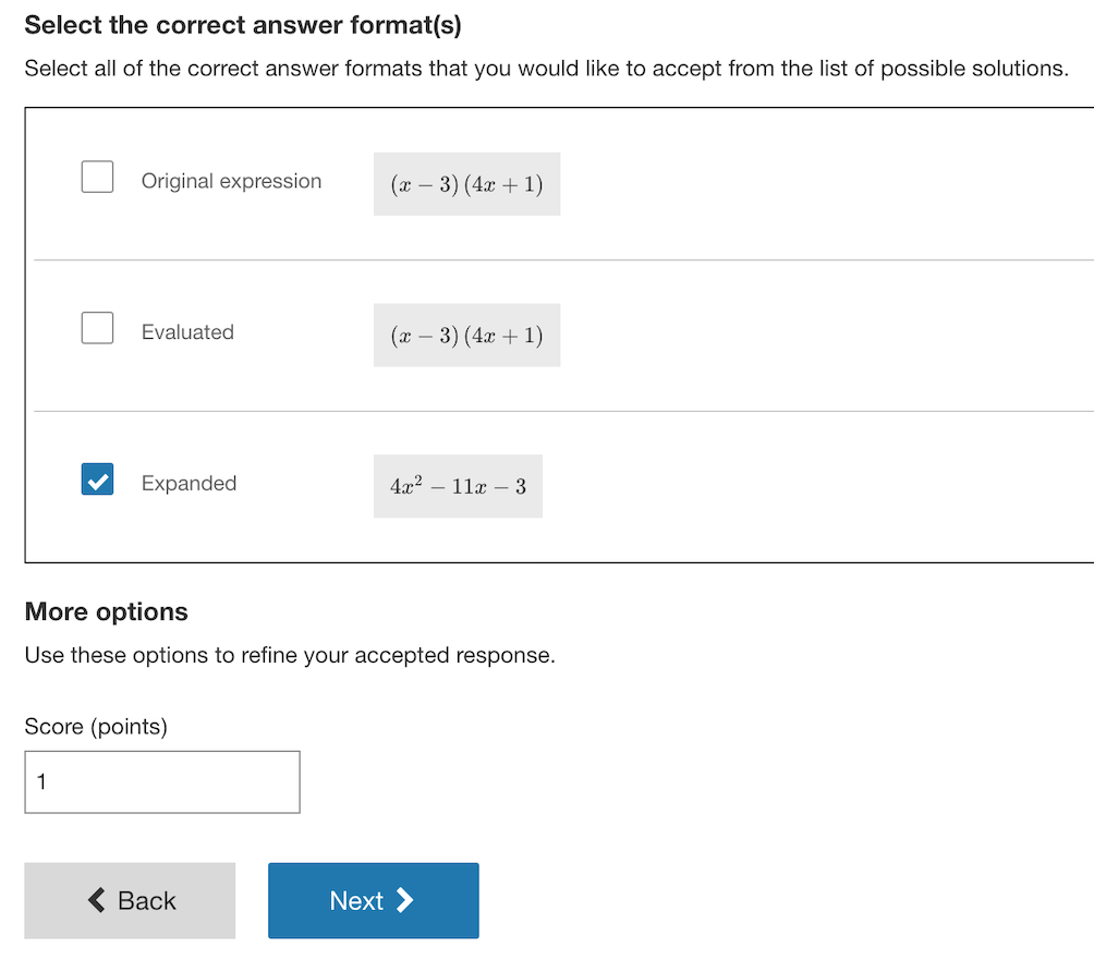 Selecting the answer format.