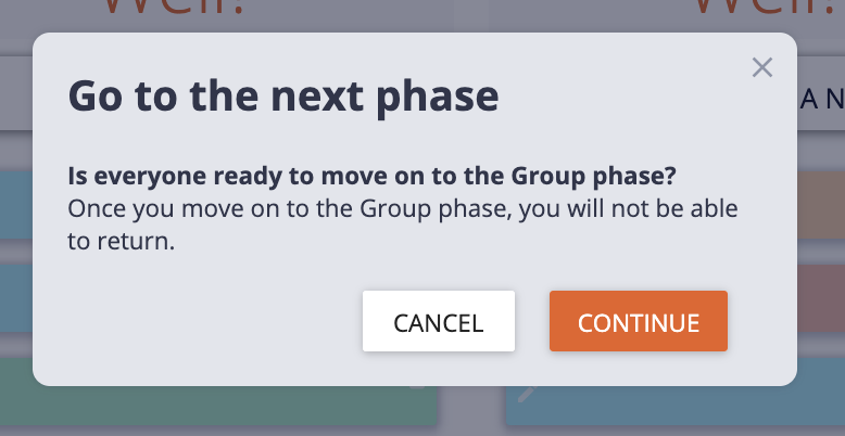 confirm that you want to move to the next phase of your retrospective