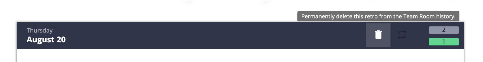 click the trashcan icon to delete your retrospective