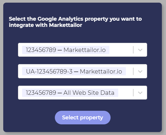 Select the Google Analytics property you want to integrate with Markettailor