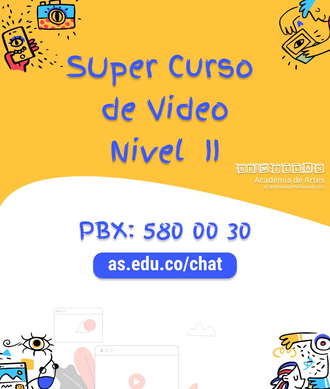 Programa Curso de Video Nivel I y Nivel II  Valor de: $120.000