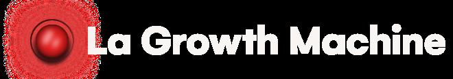 La Growth Machine's Playbook
