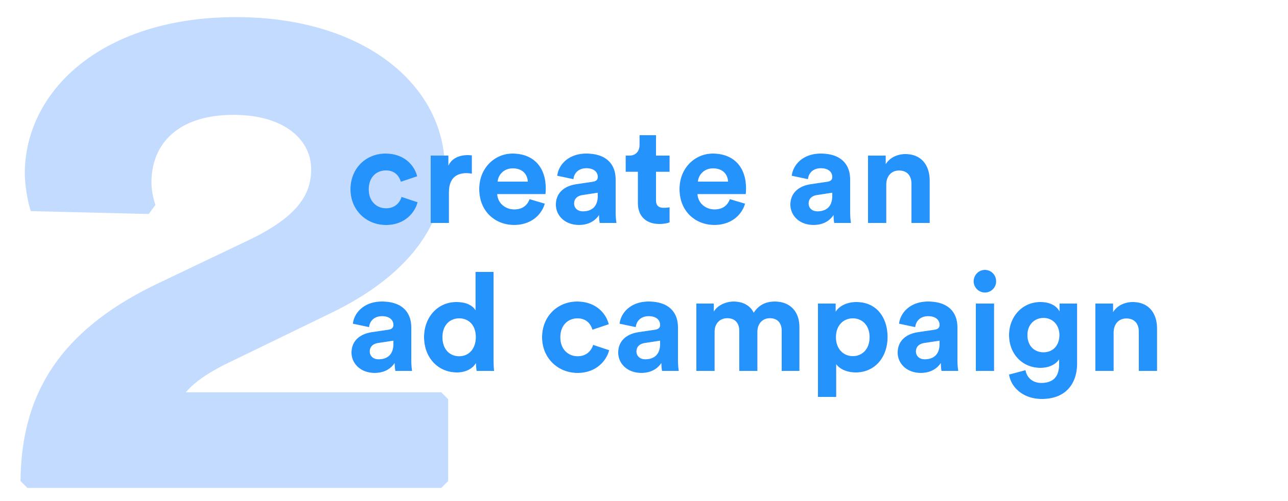 Create an ad campaign