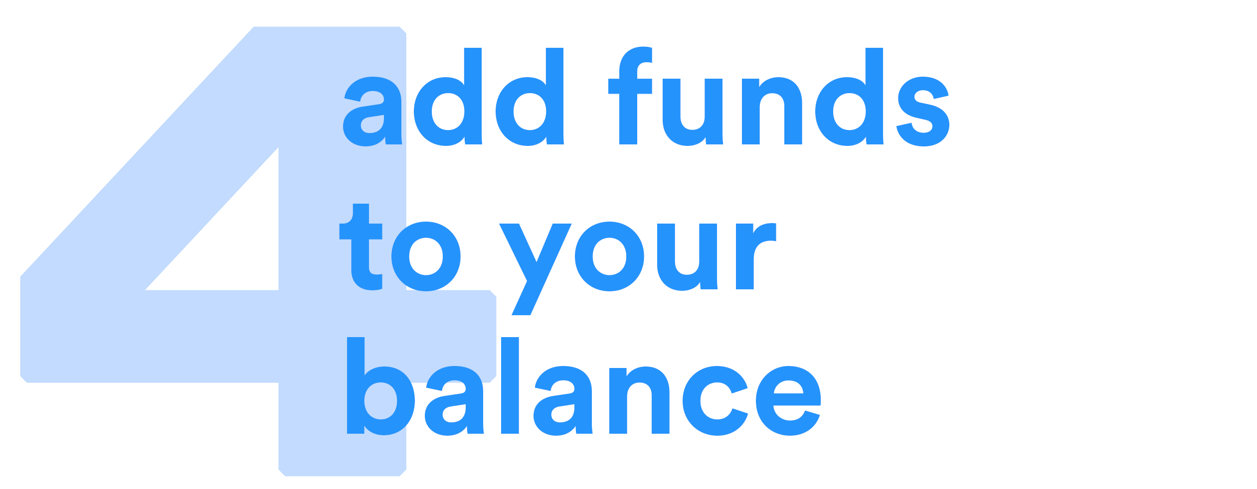 Add funds to your balance