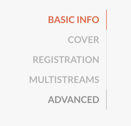 Photo of the different options within edit event including basic info, cover, registration, multistreams and advanced